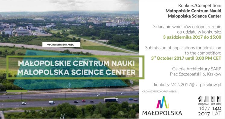 Architectural design competition SARP no 974 for Małopolska Science Center in Krakow